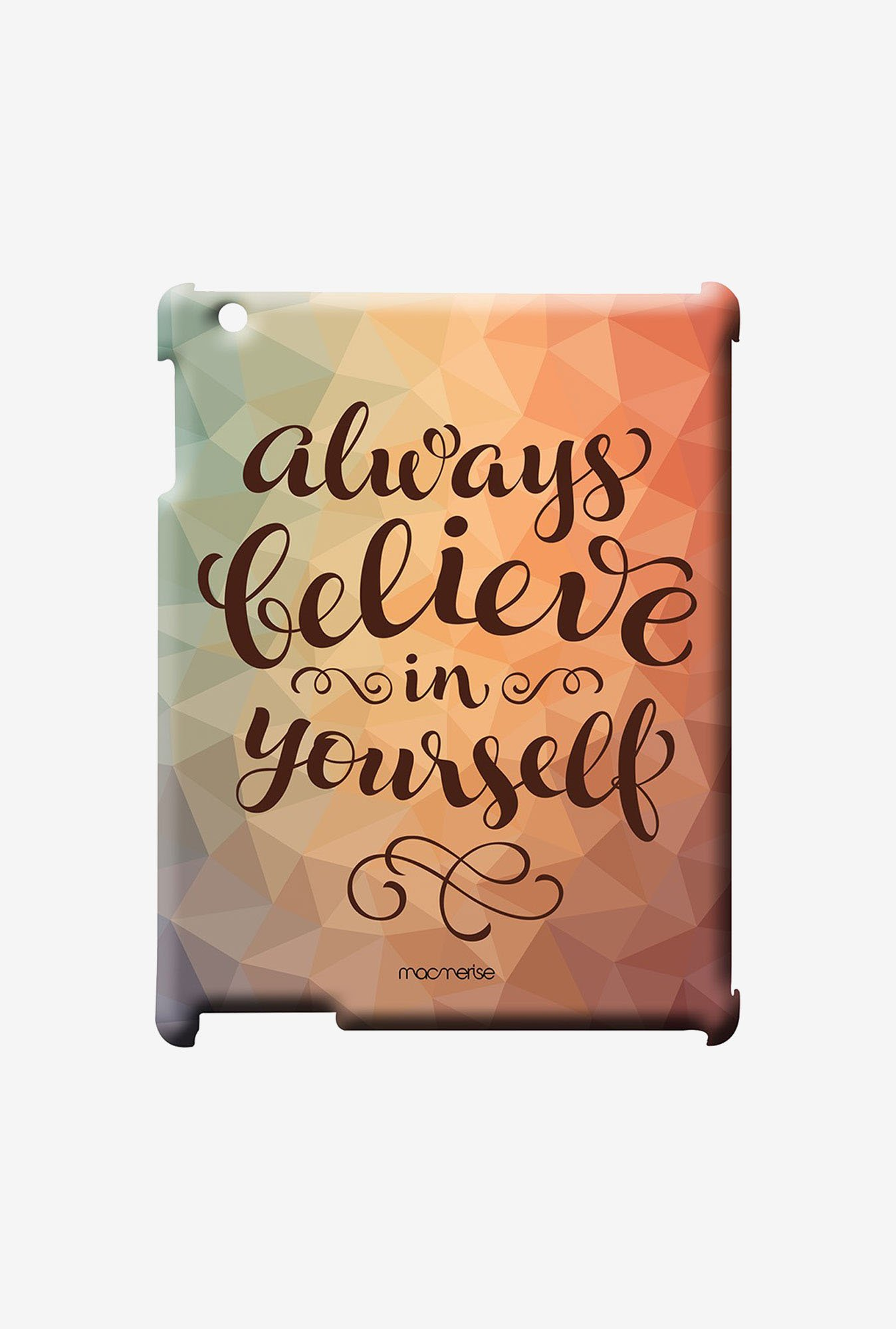 Macmerise Believe in yourself Pro Case for iPad Air 2