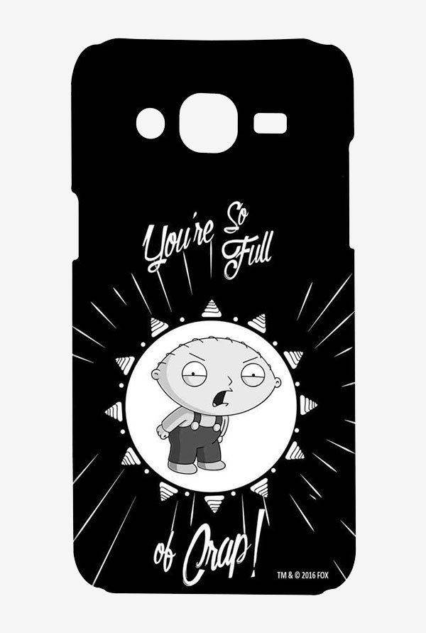 Family Guy You Sir Are Full Of It Case for Samsung On7