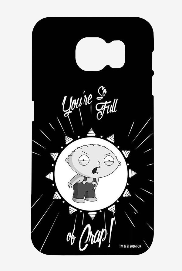 Family Guy You Sir Are Full Of It Case for Samsung S6