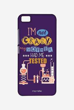 Macmerise I Am Not Crazy Sublime Case For Xiaomi Mi5