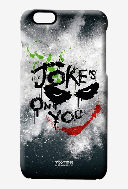 Macmerise The Jokes On You Pro Case for iPhone 6