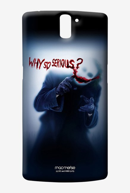 Macmerise Why So serious Sublime Case for Oneplus One