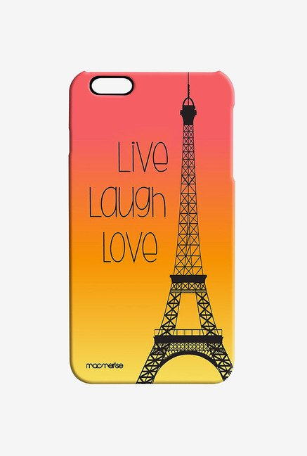 Macmerise Live Laugh Love Pro Case for iPhone 6S Plus