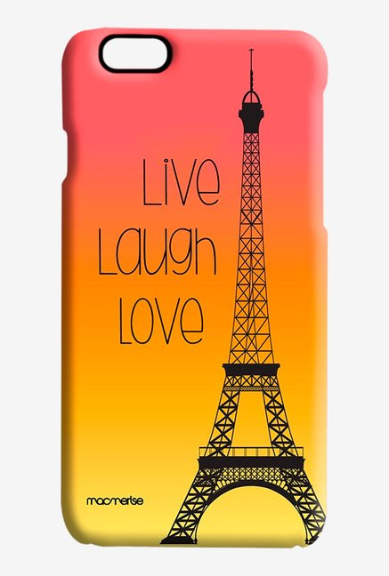 Macmerise Live Laugh Love Pro Case for iPhone 6S