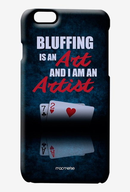Macmerise Art of Bluffing Pro Case for iPhone 6S