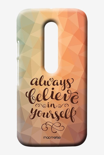 Macmerise Believe In Yourself Sublime Case for Moto G3