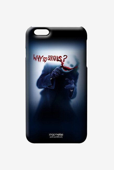 Macmerise Why So serious Pro Case for iPhone 6S Plus