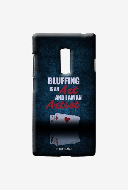 Macmerise Art of Bluffing Sublime Case for Oneplus Two