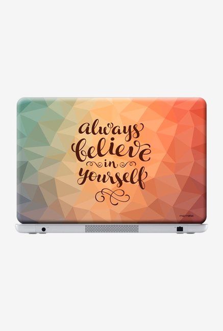 "Macmerise Believe in Yourself Skin for 15.4"" Laptops"