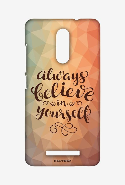 Macmerise Believe in yourself Sublime Case for Redmi Note 3