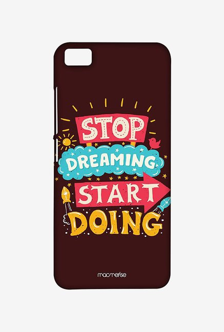 Macmerise XACM5SMI0374 Stop Dreaming Start Doing Sublime Case for Xiaomi Mi5