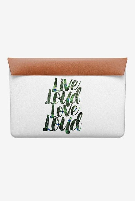 "DailyObjects Live Loud Love Loud MacBook 12"" Envelope Sleeve"