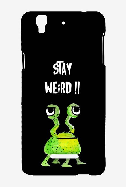 Kritzels Stay Weird Black Case for Yu Yureka Plus