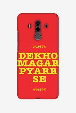 Amzer Dekho Magar Pyaar Se Designer Case For Huawei Mate 10 Pro