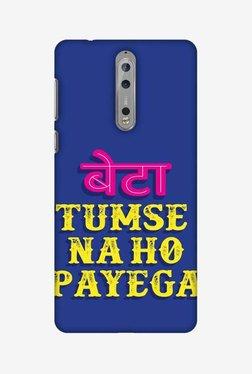 Amzer Tumse Naa Ho Payega Hard Shell Designer Case For Nokia 8