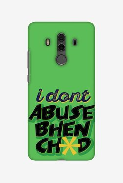 Amzer I Dont Abuse Designer Case For Huawei Mate 10 Pro