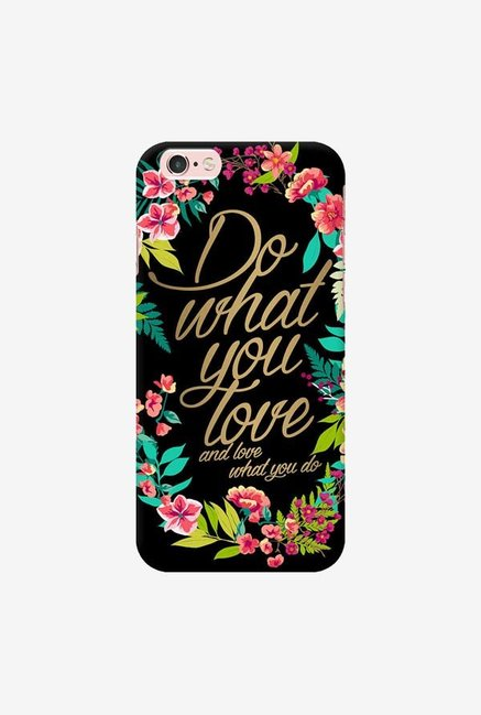 DailyObjects And Love What You Do Case For iPhone 6s