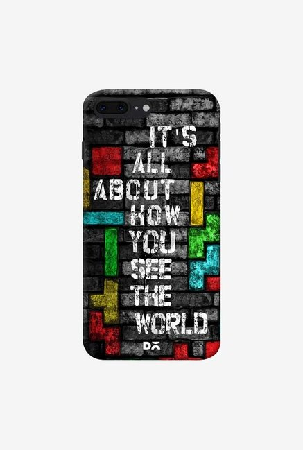DailyObjects How You See The World Case For IPhone 7 Plus