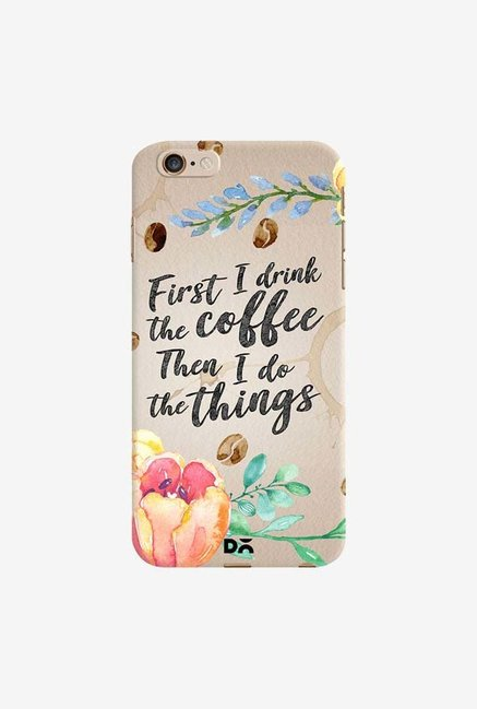 DailyObjects I Drink Coffee Case Cover For iPhone 6 Plus