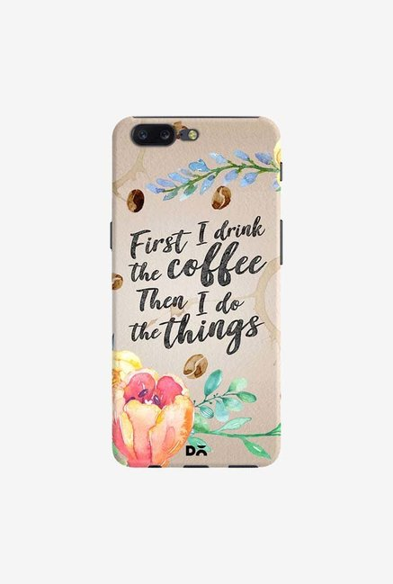 DailyObjects I Drink Coffee Case Cover For OnePlus 5