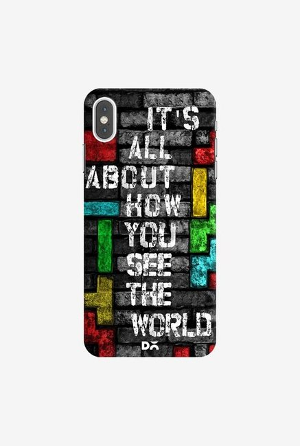 DailyObjects How You See The World Case Cover For iPhone XS Max