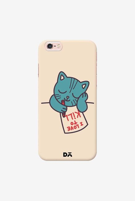 DailyObjects I Love To Kill Cat Case Cover For iPhone 6S