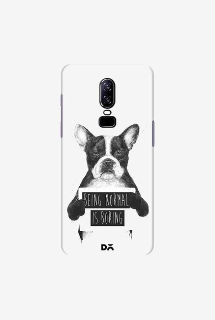 DailyObjects Being Normal Is Boring Case Cover For OnePlus 6