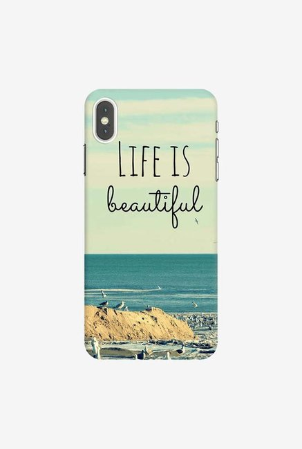 DailyObjects Life Is Beautiful Case Cover For iPhone XS Max
