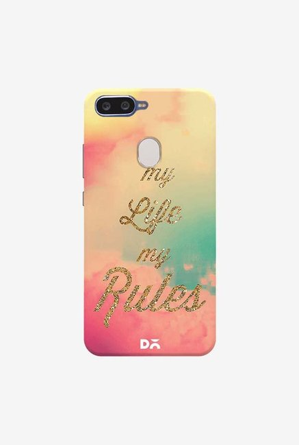 DailyObjects My Life My Rules Case Cover For Oppo F9 Pro