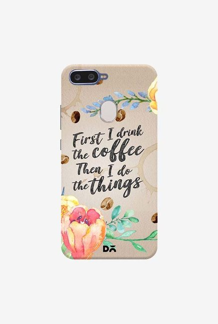 DailyObjects I Drink Coffee Case Cover For Oppo F9 Pro