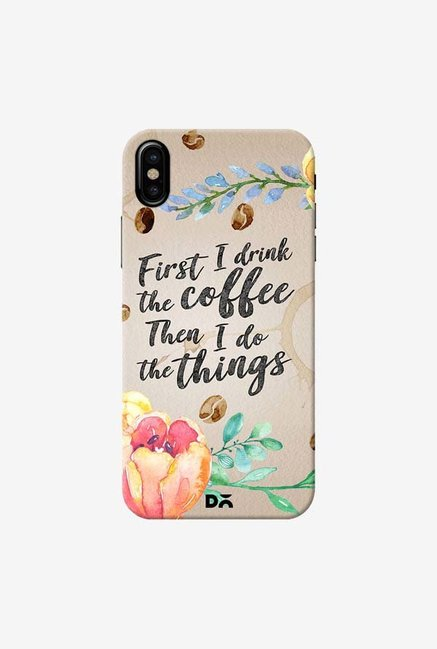DailyObjects I Drink Coffee Case Cover For iPhone XS
