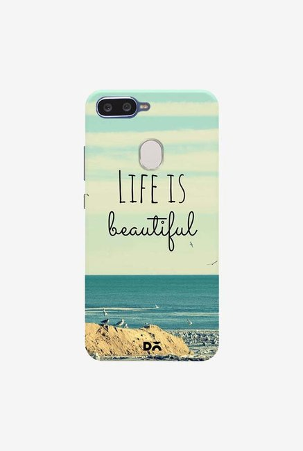 DailyObjects Life Is Beautiful Case Cover For Oppo F9