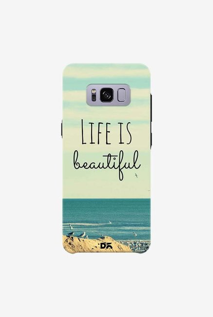 DailyObjects Life Is Beautiful Case For Samsung Galaxy S8 Plus