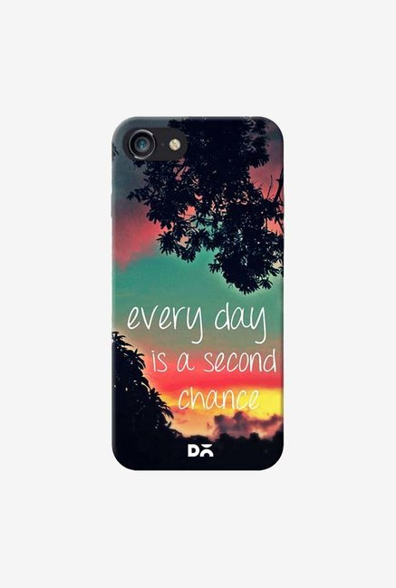 DailyObjects Every Day Is A Second Chance Case For iPhone 7