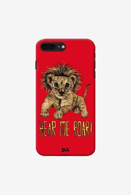 DailyObjects Hear Me Roar Case For iPhone 7 Plus