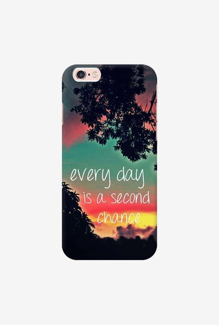 DailyObjects Every Day Is A Second Chance Case For iPhone 6s