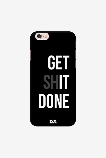DailyObjects Get Shit Done Case Cover For iPhone 6S