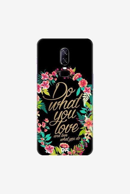 DailyObjects And Love What You Do Case Cover For OnePlus 6