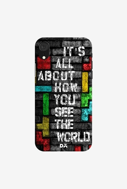 DailyObjects How You See The World Case Cover For iPhone XR