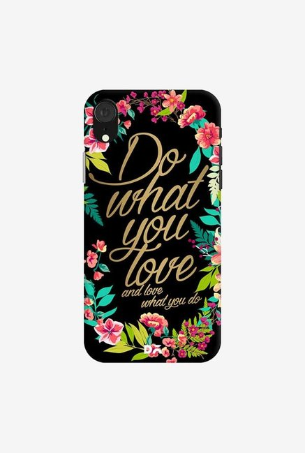 DailyObjects And Love What You Do Case Cover For iPhone XR