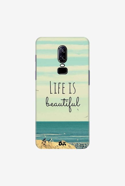 DailyObjects Life Is Beautiful Case Cover For OnePlus 6