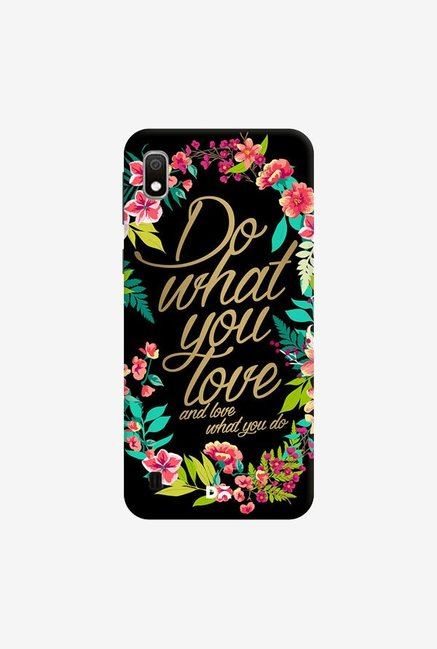 DailyObjects And Love What You Do Case Cover For Samsung Galaxy A10